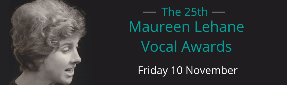 25th Maureen Lehane Vocal Awards