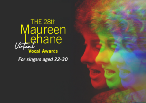 The 28th Maureen Lehane Virtual Vocal Awards